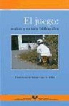 Portada de El Juego: Analisis Y Revision Bibliografica