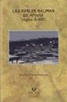 Portada de Las Reales Salinas De Añana (siglos X-xix)