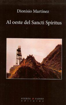 Portada de Al Oeste Del Sancti Spiritus