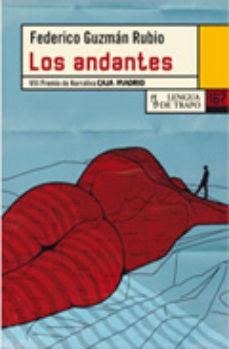 Portada de Los Andantes (premio De Narrativa Caja Madrid 2010)