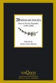 Portada de 20 Años De Poesia: Nuevos Textos Sagrados