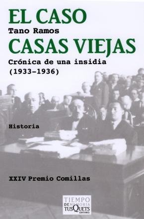 Portada de El Caso Casas Viejas: Cronica De Una Insidia (1933-1936)