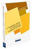 Portada de El Tratamiento Juridico Del Trabajo De Los Extranjeros En España