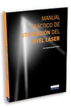 Portada de Manual Practico De Utilizacion Del Nivel Laser