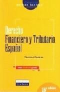 Portada de Derecho Financiero Y Tributario Español: Normas Basicas