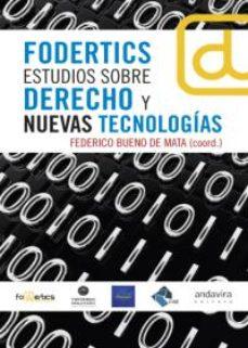 Portada de Fodertics Estudios Sobre Derecho Y Nuevas Tecnologias