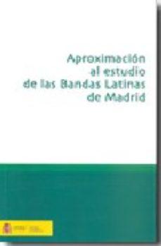 Portada de Aproximacion Al Estudio De Las Bandas Latinas De Madrid