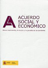 Portada de Acuerdo Social Y Economico Para El Crecimiento, El Empleo Y La Ga Rantia De Las Pensiones