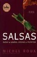 Portada de Salsas: Dulces Y Saladas, Clasicas Y Modernas