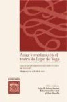 Portada de Amor Y Erotismo En El Teatro De Lope De Vega: Actas De Las Xxv Jo Rnadas De Teatro Clasico De Almagro