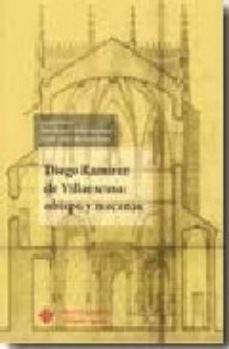 Portada de Diego Ramirez De Villaescusa: Obispo Y Mecenas