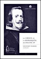 Portada de La Crisis De La Monarquia De Felipe Iv