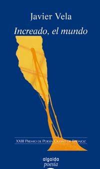 Portada de Increado, El Mundo (xxiii Premio De Poesia Ciudad De Badajoz)