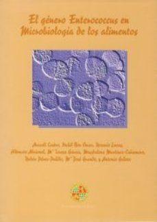 Portada de El Genero Enterococcus En Microbiologia De Los Alimentos