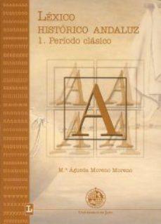 Portada de Lexico Historico Andaluz I. Periodo Clasico