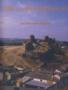 Portada de Aldeas Y Cortijos Medievales De Jaen