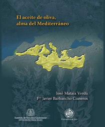 Portada de El Aceite De Oliva, Alma Del Mediterraneo