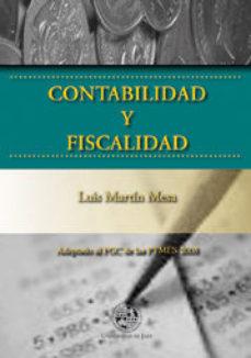 Portada de Contabilidad Y Fiscalidad: Adaptado Al Pgc De Las Pymes 2008
