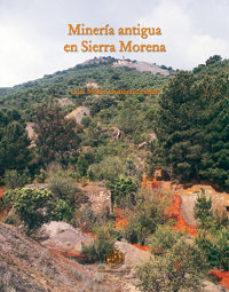 Portada de Mineria Antigua En Sierra Morena