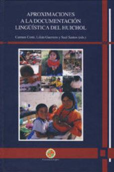 Portada de Aproximaciones A La Documentacion Linguistica De Huichol