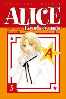 Portada de Alice Escuela De Magia Nº 5