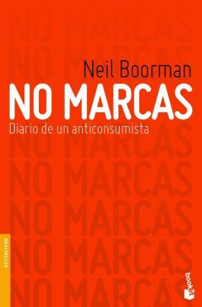 Portada de No Marcas: Diario De Un Anticonsumista