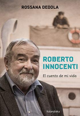 Portada de Roberto Innocenti: El Cuento De Mi Vida