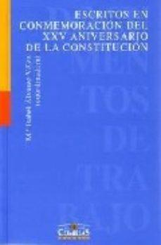 Portada de Escritos En Conmemoracion Del Xxv Aniversario De La Constitucion