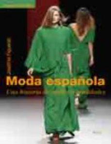 Portada de Moda Española: Una Historia De Sueños (2ª Ed)