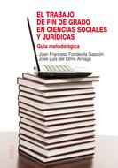 Portada de El Trabajo De Fin De Grado En Ciencias Sociales Y Juridicas