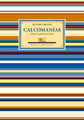 Portada de Calcomanias (poesia Reunida 1922-1932) (2ª Ed.)