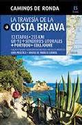 Portada de Camins De Ronda: La Travessa De La Costa Brava (Castellano)