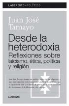 Portada de Desde La Heterodoxia. Reflexiones Sobre Laicismos, Politica Y Rel Igion