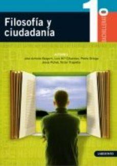 Portada de Filosofia Y Ciudadania (1º Bachillerato)