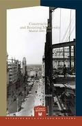 Portada de Constructing And Resisting Modernity: Madrid 1900-1936