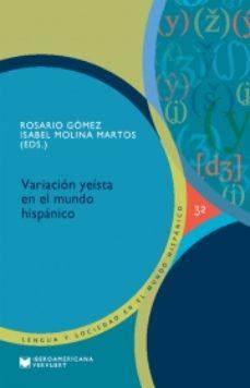 Portada de Variacion Yeista En El Mundo Hispanico