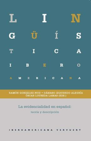 Portada de La Evidencialidad En Español: Teoria Y Descripcion