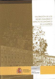 Portada de Valoracion De Los Bienes Inmuebles E Impacto Economico En La Empr Esa