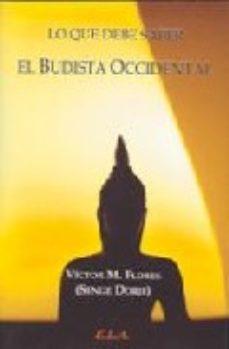 Portada de Lo Que Debe Saber El Budista Occidental
