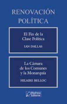 Portada de Renovacion Politica: El Fin De La Clase Politica
