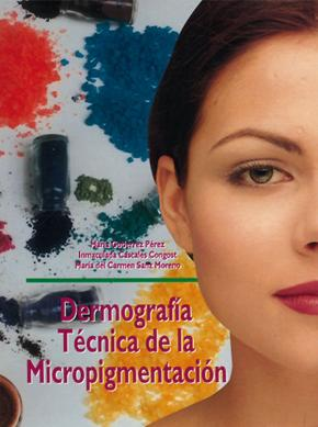 Portada de Dermografia Tecnica De La Micropigmentacion (ciclo Formativo Grad O Superior)