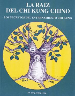 Portada de La Raiz Del Chi Kung Chino