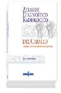 Portada de (i.b.d.) Atlas De Diagnostico Radiologico Del Caballo: Osteopatia S De Las Extremidades Anteriores Y Posteriores