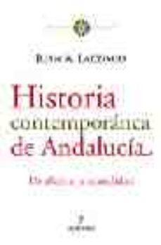 Portada de Historia Contemporanea De Andalucia: De 1800 A La Actualidad