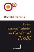 Portada de De Las Excentricidades Del Cardenal Pirelli