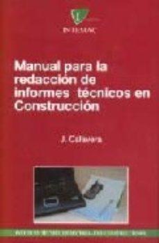 Portada de Manual Para La Redaccion De Informes Tecnicos En Construccion