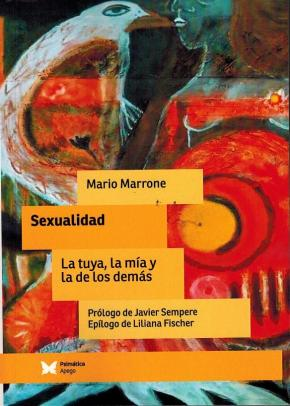 Portada de Sexualidad. La Tuya, La Mia Y La De Los Demas