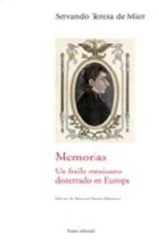 Portada de Memorias De Un Fraile Mexicano Desterrado En Europa