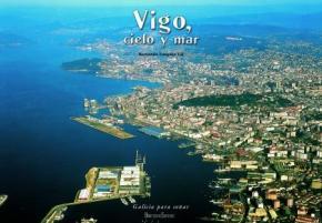 Portada de Vigo: Cielo, Tierra Y Mar