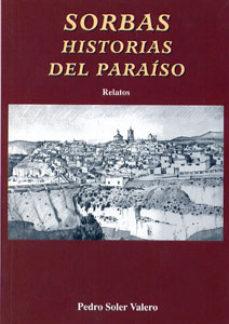 Portada de Sorbas: Historias Del Paraiso